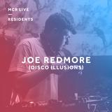 Joe Redmore - Saturday 10th March 2018 - MCR Live Residents