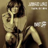 Jennifer Lopez - Best Off (Tarik BT Mix)