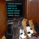 ONE TO 12. HOUSE MUSIC PODCAST APRIL 2013 - MIXED BY TOBIAS SCHULZ