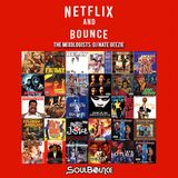 SoulBounce Presents The Mixologists: DJ Nate Geezie's 'Netflix And Bounce'