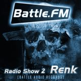 Battle Audio Radio Show 2 by RENK