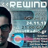 REWIND Episode 22 - Winter Melancholy mixed by Paul Nowhere on WestRadio.gr 24.11.13