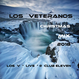 LOS V - LIVE @ CLUB ELEVEN (CHRISTMAS MIX 2018)
