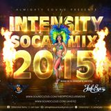 Dj Remstar & Jah Eyez - Almighty Sound Presents, Intensity - Soca Mix 2015