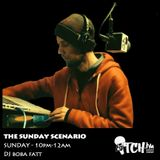 DJ BobaFatt - The Sunday Scenario 21 - ITCH FM (02-FEB-2014)