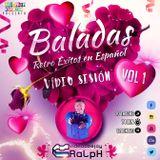 VideoDJ RaLpH - Baladas Vol 1 Retro Español