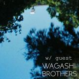 Wagashi Brothers: SLOWCASE 13
