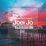 Soundcast 004 - Joei Jo