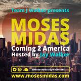 Coming 2 America - DJ @MosesMidas hosted by @JayWalker165