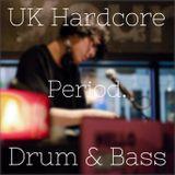"UK Hardcore × Drum & Bass Mix / ""Period."""