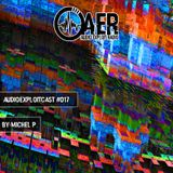 Audioexploitcast #017 by Michel P.