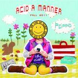 Acid a Manner
