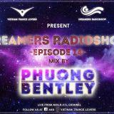 Dreamers Radioshow - Episode 014 With Phuong Bentley