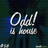 ODD! is House #58 + DMENVIELLE 20/11/15