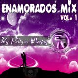 Enamorados Mix Vol.1 By PeligroDj E.R