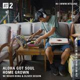 Aloha Got Soul Presents: Home Grown w/ Roger Bong & Oliver Seguin - 2nd September 2019