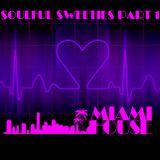 SOULFUL SWEETIES PT 1
