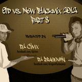 DJ CLMX & DJ DRAGONFLY - OLD VS NEW BLACKMIX PART 8 2012
