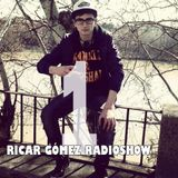 Ricar Gómez Radioshow Episode 1 [ENGLISH VERSION]