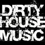 Dirty House Tunes