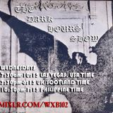 The Dark Hours Show: August 12, 2015