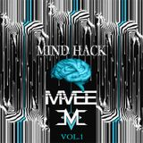 Mind Hack Vol. 1 (Mixed By M-VEE)