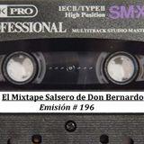 El Mixtape Salsero de Don Bernardo - Emisión #196
