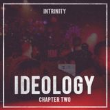INTRINITY - IDEOLOGY CHAPTER 2 (MAY '14)