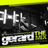 Gerard - The Mix 1604 - Gerard Mashups & Edits 2016