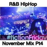 RnB & HipHop November Pt4 - @djintheorious