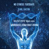 NO STRESS TUESDAYS 03-07-2017
