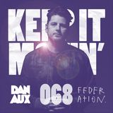 Dan Aux Presents: Keep It Movin' #068 George FM Drive Mix