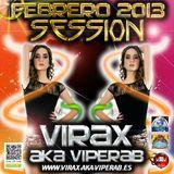 Virax Aka Viperab in SESSION FEBRERO 2013