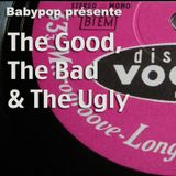 The Good, the Bad and the Ugly Show 8 - A french and euro sixties podcast