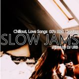 Slow Jams 00's R&B / May 4 2019 / R'n'B / 00's / Chillout / POP / HIP HOP
