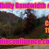 Hillbilly Bandwidth #17 11-07-18