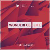 DJ DIMIXER - Wonderful Life 2017