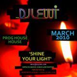 LewiCast #36 - SHINE YOUR LIGHT - 22.03.10
