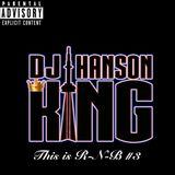 DJ HANSON KING - THIS IS RNB VOL. 3