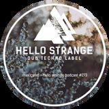max caset - hello strange podcast #273