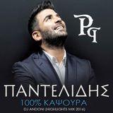 PANTELIS PANTELIDIS 100% KAPSOURA -  DJ ANDONI (HIGHLIGHTS MIX)