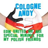 15 Minutes of #EDM Special Podcast for #Poland by #Cologneandy #Frechen #edmfamily #reservedfamily