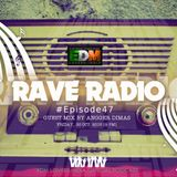 Rave Radio Special Episode 47 with Angger Dimas