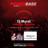 Dj Myrel - Powerbase Weekender (2019-04-28 @ VirtualDj Radio)