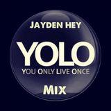 Jayden Hey - YOLO mix