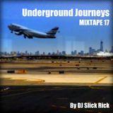 MixTape 17 - Underground Journeys