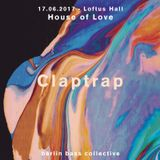 Claptrap Live at House of Love (17.06.17) @ Loftus Hall Berlin