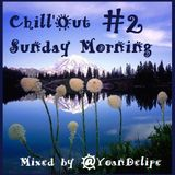 Chill'Out Sunday Morning #2