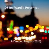 A Deeper August (2016)