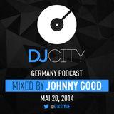 Johnny Good - DJcity DE Podcast - 20/05/14